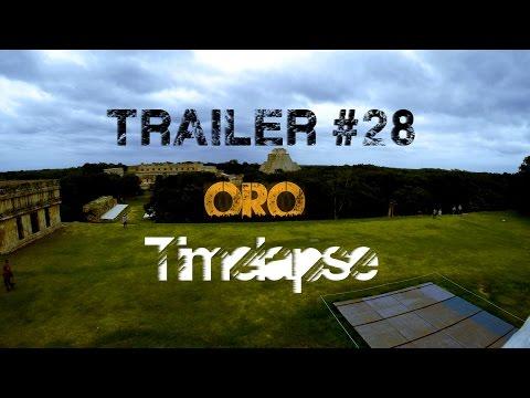 Trailer #28: Oro [GoPro: 4K Timelapse of Uxmal]