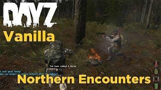 ArmA 2: DayZ Vanilla - Northern Encounters