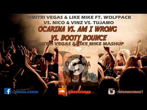 Ocarina vs. Am I Wrong vs. Booty Bounce (Dimitri Vegas & Like Mike Mashup)