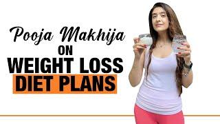 Pooja Makhija on Popular Weight Loss Diet Plans   Fit Tak