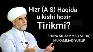 Hizir A S Haqida Batafsil Shayx Muhammad Sodiq Muhammad Yusuf