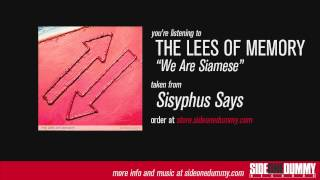 The Lees of Memory - We Are Siamese