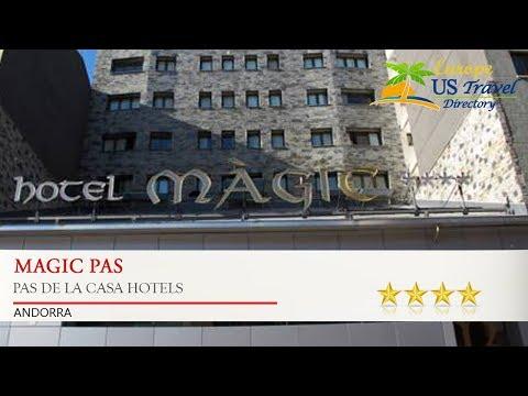 Magic Pas - Pas de la Casa Hotels, Andorra