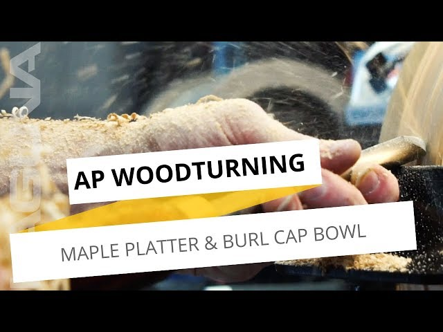 Woodturning a Maple Platter and Burl Cap Bowl with AP Woodturning | Laguna Tools
