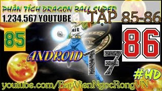Goku vs Android 17 | Dragon Ball Super Episode 85 + 86 Spoilers