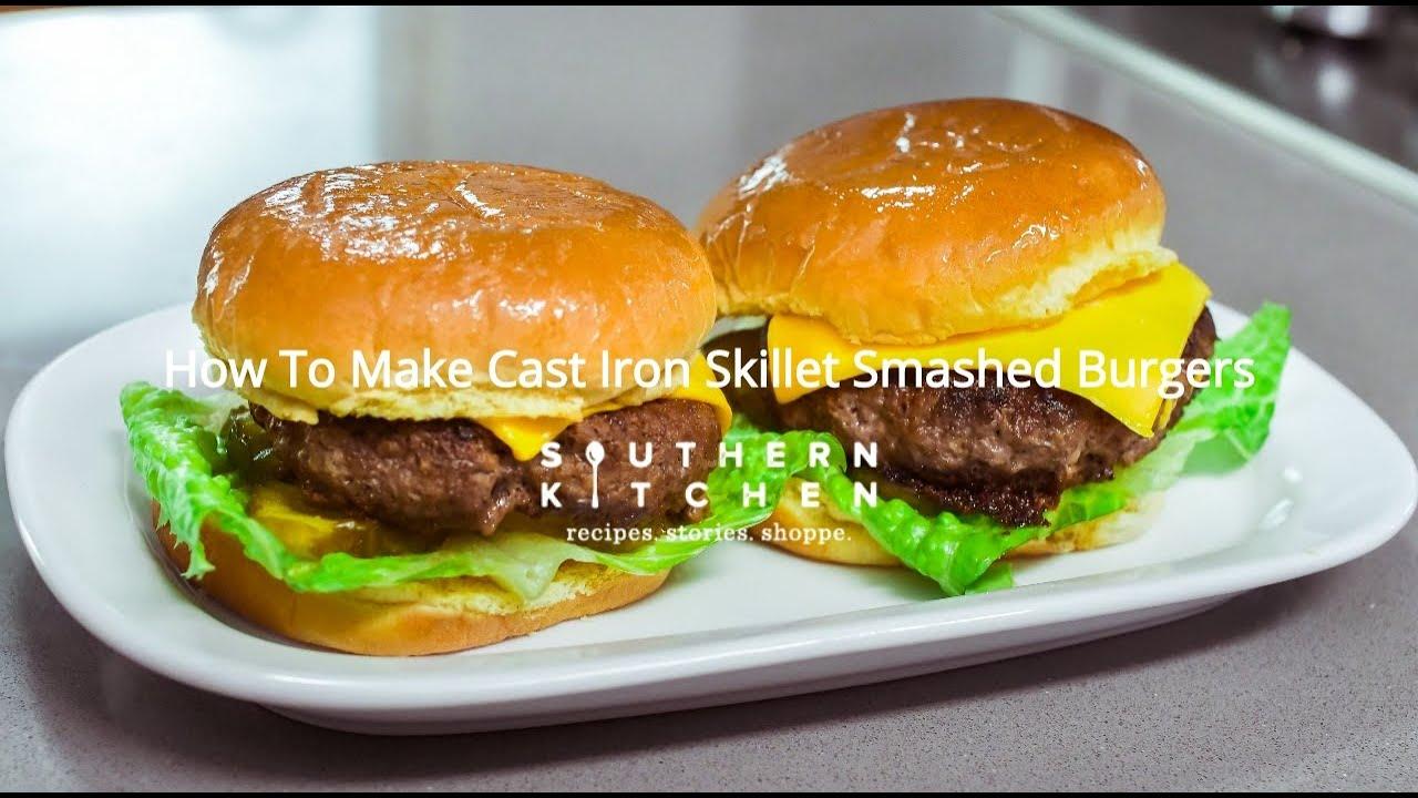 How To Make Cast Iron Skillet Smashed Burgers Youtube