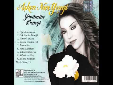 Askin Nur Yengi - Ayri Gayri 2011 (YENI ALBÜM FULL) !!! CIKTI !!!