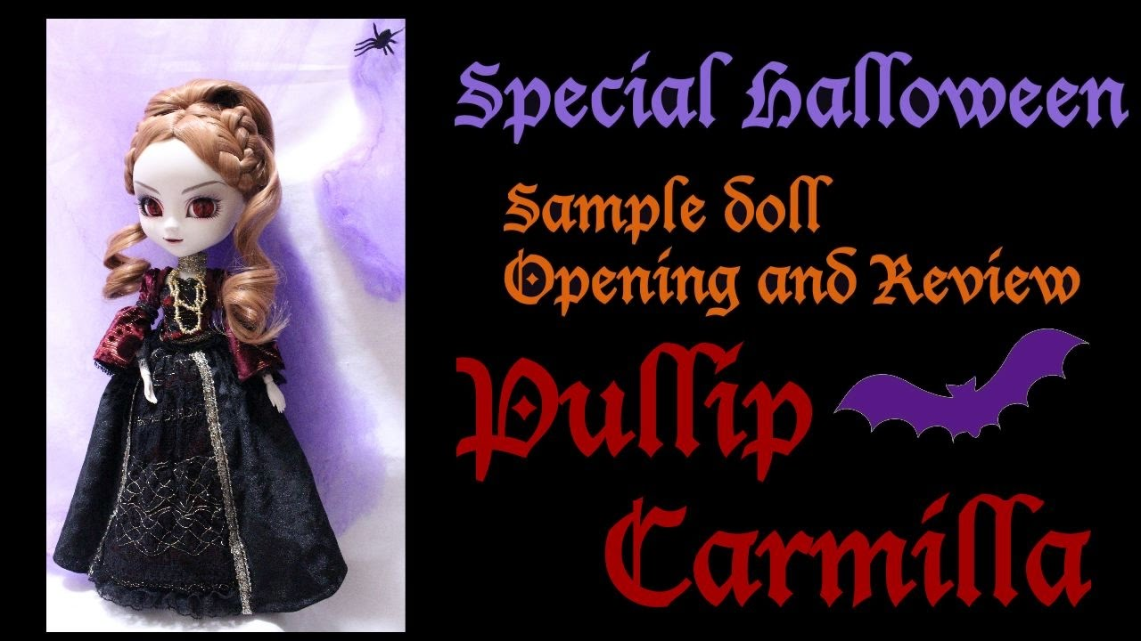 Special Halloween Sample doll Opening and Review: Pullip carmilla ...
