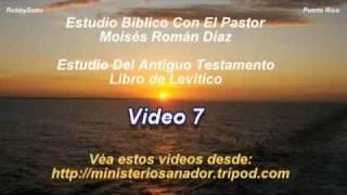 Libro de Levítico (7 d 10) - Pastor Moisés Román Díaz