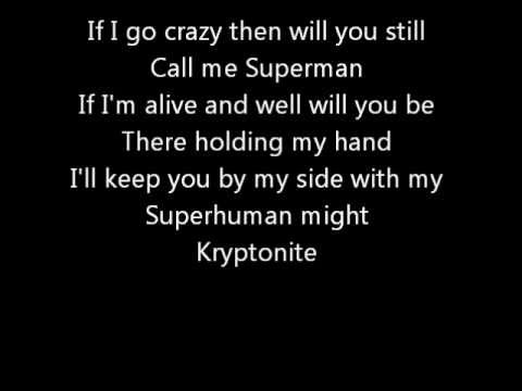 3 Doors Down - Kryptonite (lyrics)