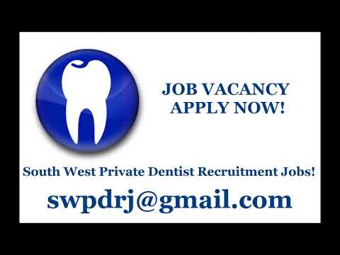 south west private dentist recruitment jobs