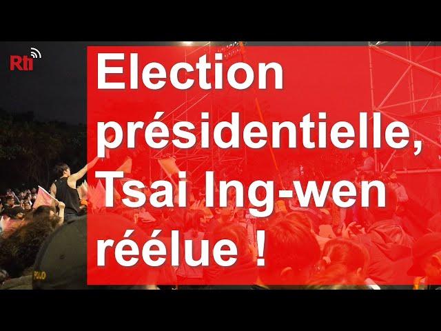 Election presidentielle, Tsai Ing-wen réélue !