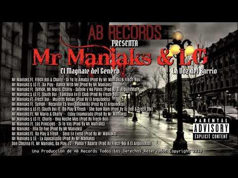 Mr Maniaks Ft