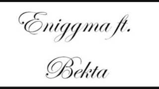 Bekta ft Eniggma-Rapresent