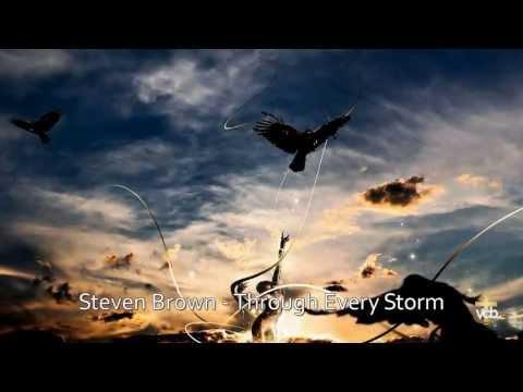 Through Every Storm - Steven Brown