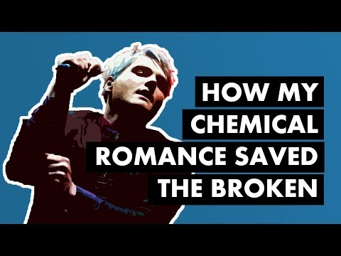 How My Chemical Romance Saved The Broken [Re-upload]