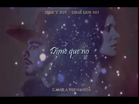 Dime que no - Jesse y Joy (con letra - canción original - HD)