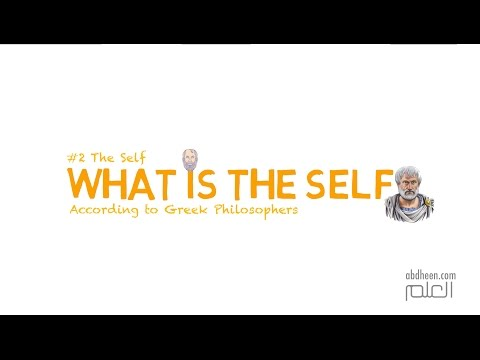 What is 'The Self'?: The Soul (Greek Philosophy)