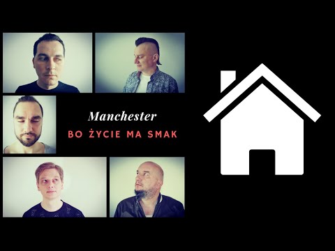 Manchester - BO ŻYCIE MA SMAK