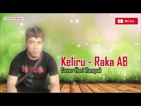 Heri Rampak - Keliru (Raka AB) |  Dangdut Sukabumi