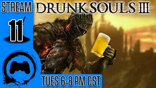 Dark Souls 3: DRUNK SOULS III - 11 - Drinking & Driving
