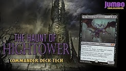The Haunt of Hightower Commander Deck Tech
