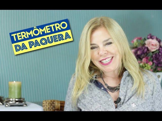 TERMÔMETRO DA PAQUERA!