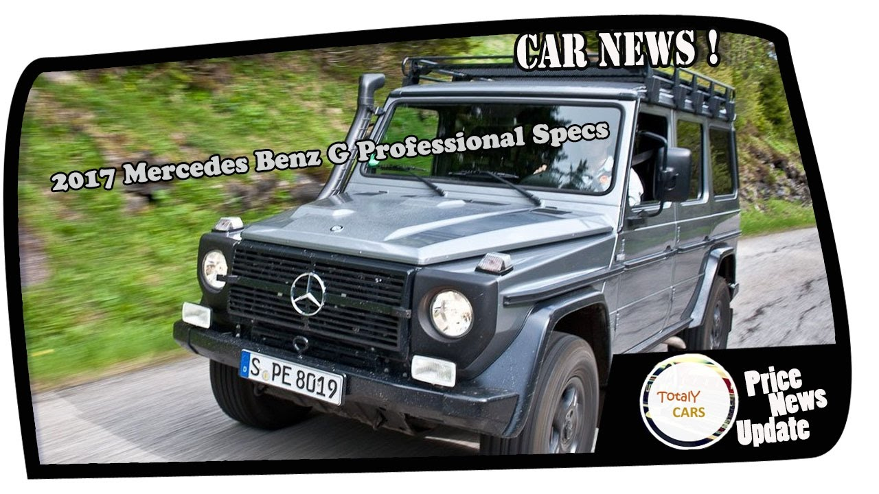 Most Reviewed 2017 Mercedes Benz G Professional Specs - YouTube