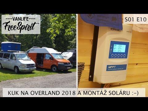 Projekt VW T5 Camper - S01E10 - krátky kuk na Overland a konečne - montáž soláru  :)