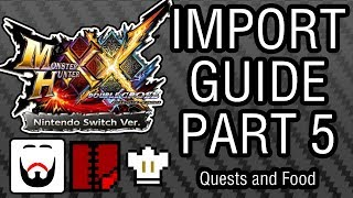 MHXXNS Import Guide Part 5 - Quests and Food