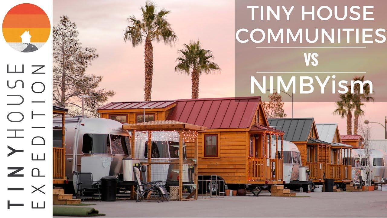 Tiny House Communities VS NIMBYism (Not In My Backyard ...