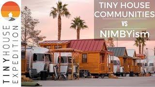 Tiny House Communities VS NIMBYism (Not In My Backyard