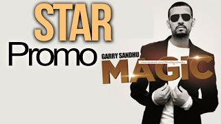 GARRY SANDHU - STAR [PROMO] [ALBUM - MAGIC] [2012]