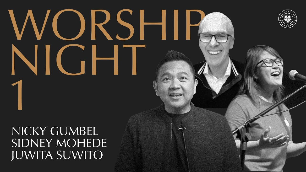The Malaysia Blessing Online Worship Conference 2020 - Night 1