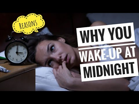 Reasons Why are You Waking up During Middle of Night