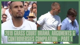 Tennis Grass Court Drama 2019 | Part  1 | Wimbledon, Birmingham, Queens | Kyrgios' Racket