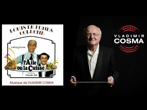 Vladimir Cosma - L'aile ou la cuisse  - BO du Film L'aile ou la cuisse