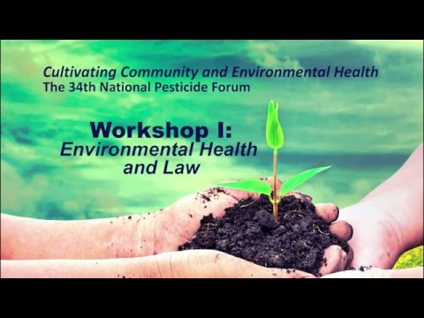 Environmental Health and Law Workshop