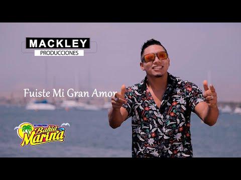Fuiste Mi Gran Amor - Bahía Marina / Video Clip Official 2018