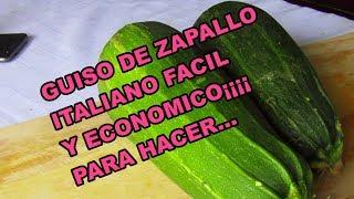 RECETA GUISO DE ZAPALLO ITALIANO FÁCIL Y ECONÓMICO