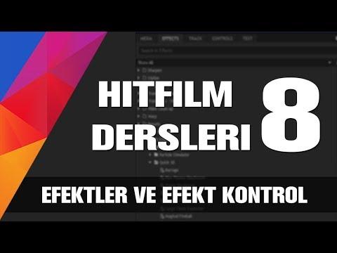 Hitfilm Türkçe Dersleri - Video Efektleri Ve Efektleri Kontrol Etmek [8]