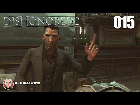 Dishonored 2 #015 - Aufseher Byrne den Heulern ausliefern [XBO] Let's Play Das Vermächtnis der Maske