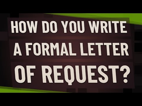 How Do You Write A Formal Letter Of Request?