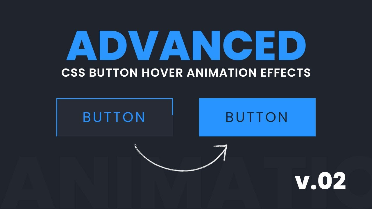 How to Create Advanced CSS Button Hover Animation Effects   v.02