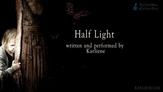 Karliene - Half Light