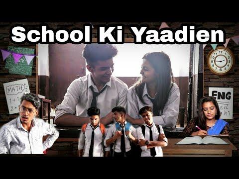 School Ki Yaadien ( don't miss the ending )  #anshrajpal