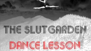 The SlutGarden  Dance Lesson ( Free Download )