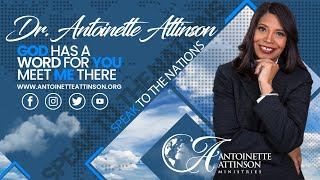 It's The Anointing | Rev. Dr. Antoinette Attinson