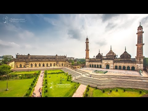 The Heritage Arc: Lucknow in Time-Lapse │UP Tourism
