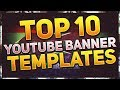 TOP 10 FREE YOUTUBE BANNER TEMPLATE #10 | Photoshop + Downloads 2017
